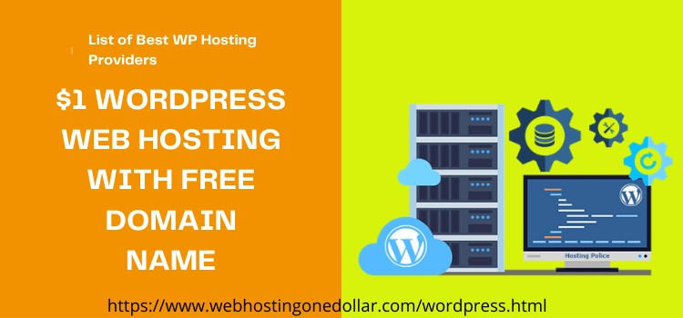 $1 WordPress Web Hosting With Free Domain Name