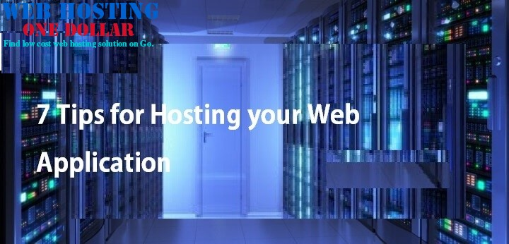 7 tips for hosting your web application