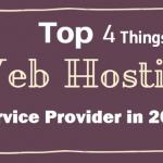 Top 4 Things to Look for in a Hosting Provider