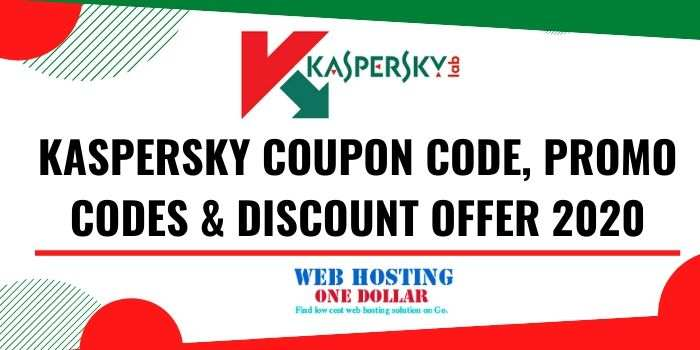 50% Off Kaspersky Coupon Code, Promo Codes & Discount 2020