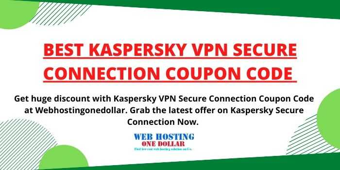 Kaspersky Secure Connection Coupon Code