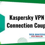 Kaspersky VPN Secure Connection Coupon Code 2020