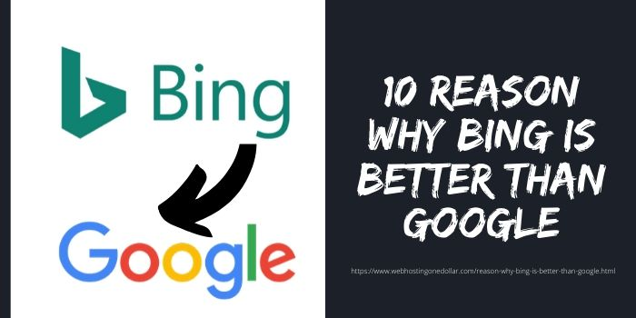 10 Reason Why Bing is Better Than Google