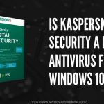 kaspersky Total security best antivirus for windows 10