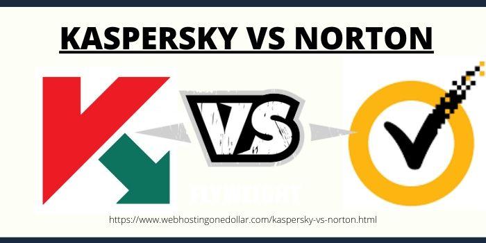 Kaspersky VS Norton Antivirus