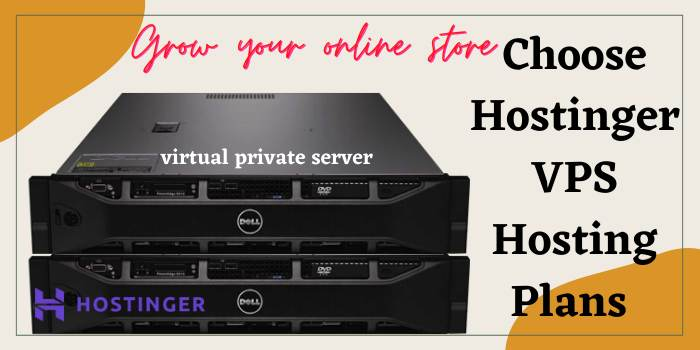 Choose Hostinger VPS Hosting Plans