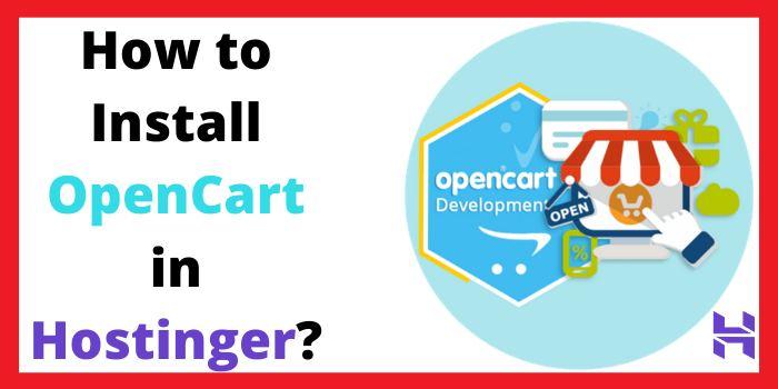 How to Install Opencart in Hostinger