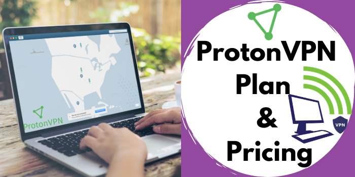 ProtonVPN Plan & Pricing