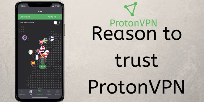 Reason to trust ProtonVPN