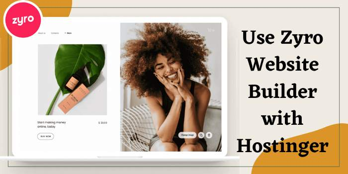 Use Zyro Website Builder with Hostinger