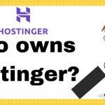 Who owns Hostinger