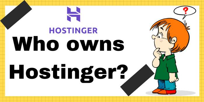 Who owns Hostinger