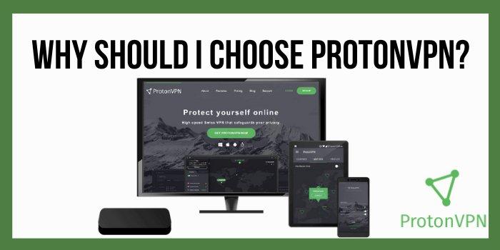 Why should i choose ProtonVPN