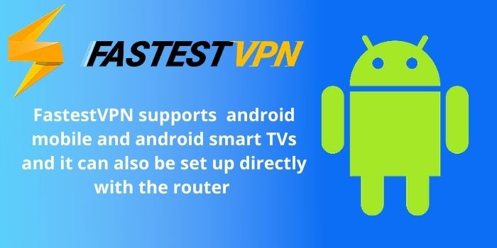 FastestVPN for android