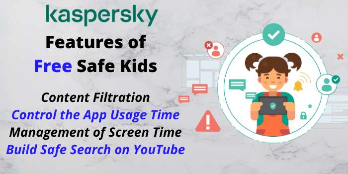 Features of Kaspersky Free Safe Kids