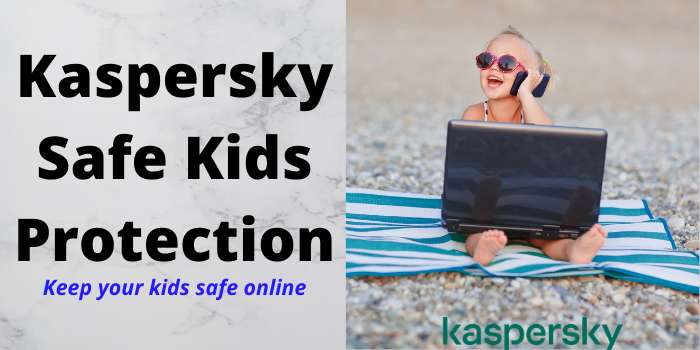 Kaspersky Safe Kids Protection
