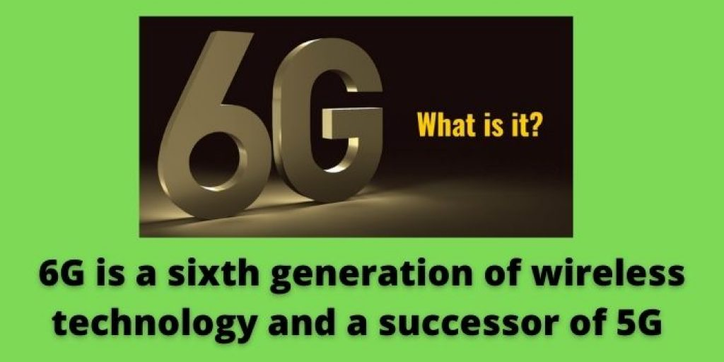 what is 6G
