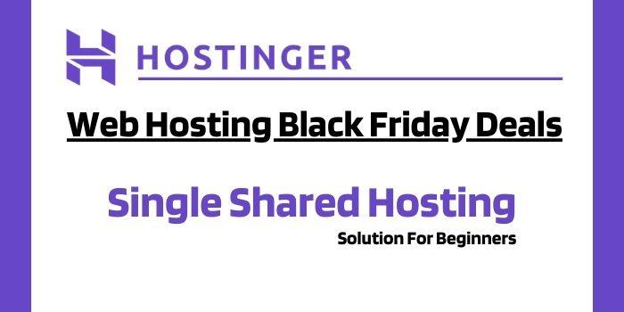 Hostinger Black Friday Single Shared Hosting