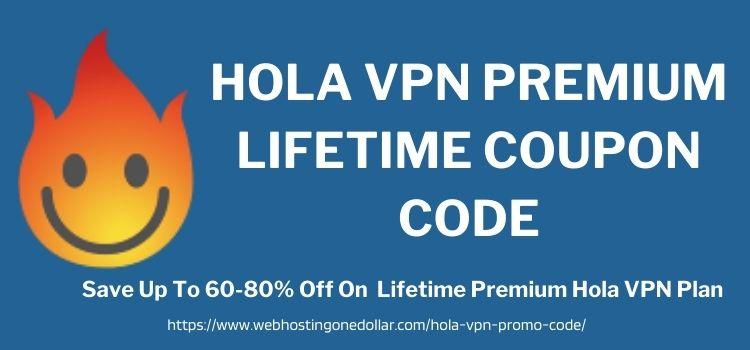Hola VPN Premium Lifetime Coupon Code
