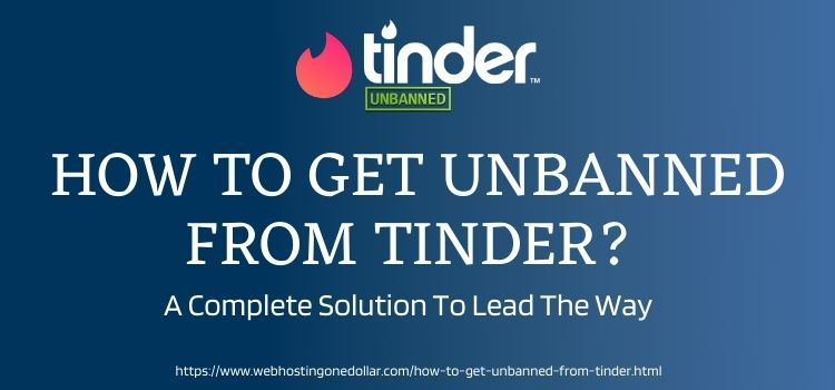 Get Unbanned From Tinder