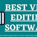 Best Vlog Editing Software www.webhostingonedollar.com