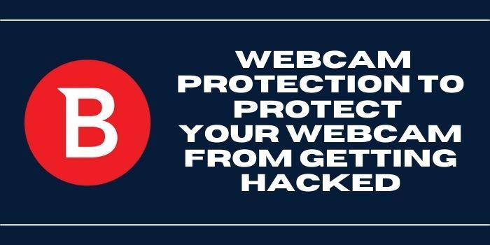 Bitdefender Best antivirus for webcam protection