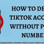 How to delete Tiktok account without phone number