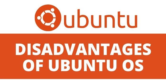 ubuntu disadvantages