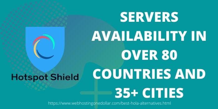 Hotspot shield Best hola alternative with massive server network