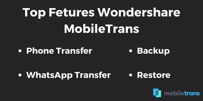 Top Features Of MobileTrans