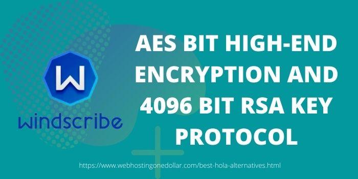 Windscribe Top Hola alternative with best VPN Protocol